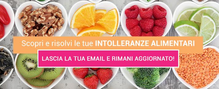Combatti le intolleranze alimentari, iscriviti alla newsletter